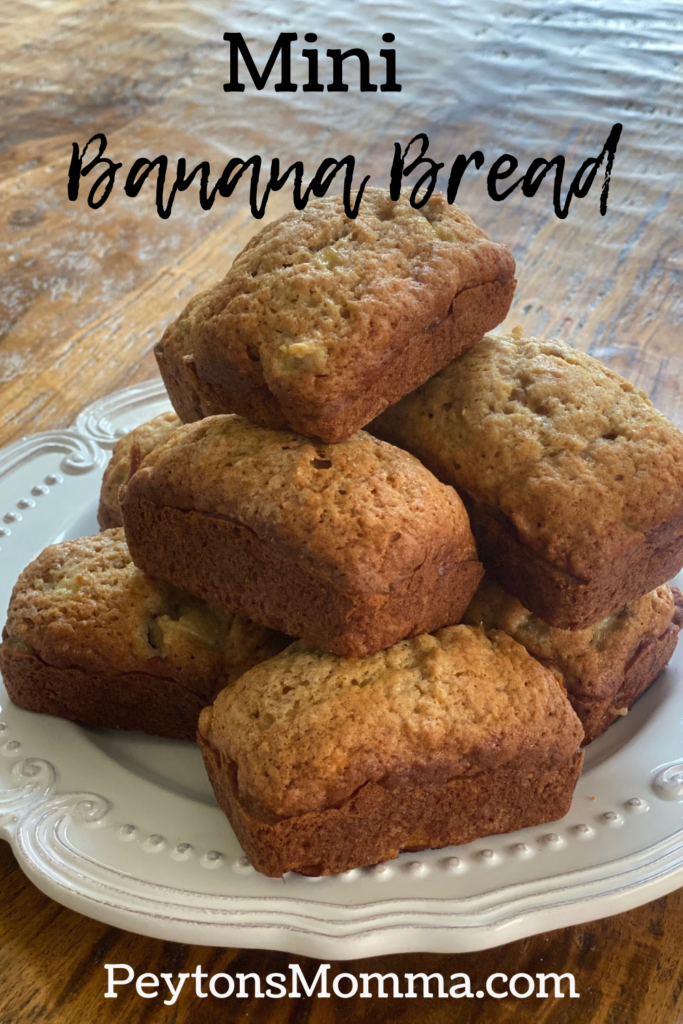 Mini Banana Bread - Peyton's Momma™