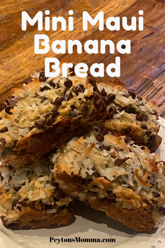 Mini Maui Banana Bread - Peyton's Momma™