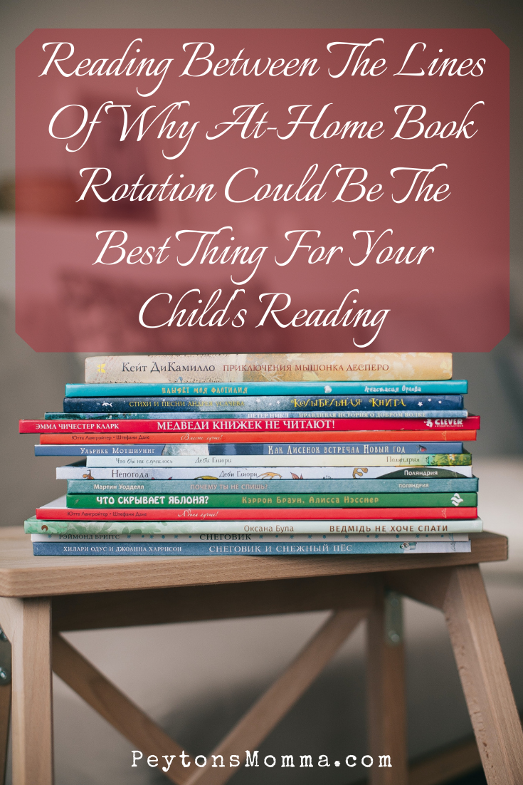 Why At Home Book Rotation Could Be The Best Thing - Peyton's Momma™