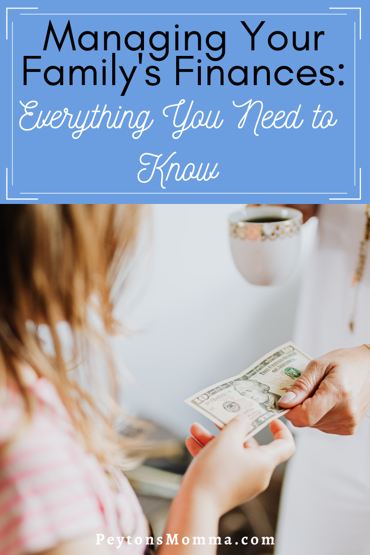 Managing Your Family's Finances: Everything You Need to Know - Peyton's Momma™