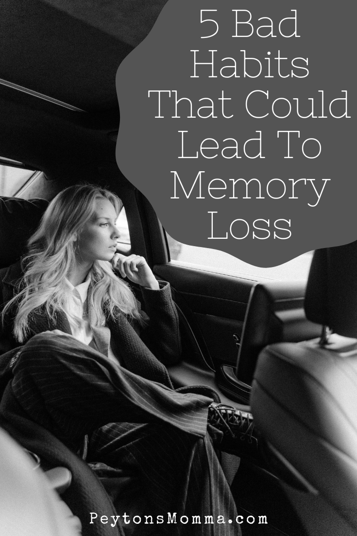 5 Bad Habits That Could Lead To Memory Loss - Peyton's Momma™